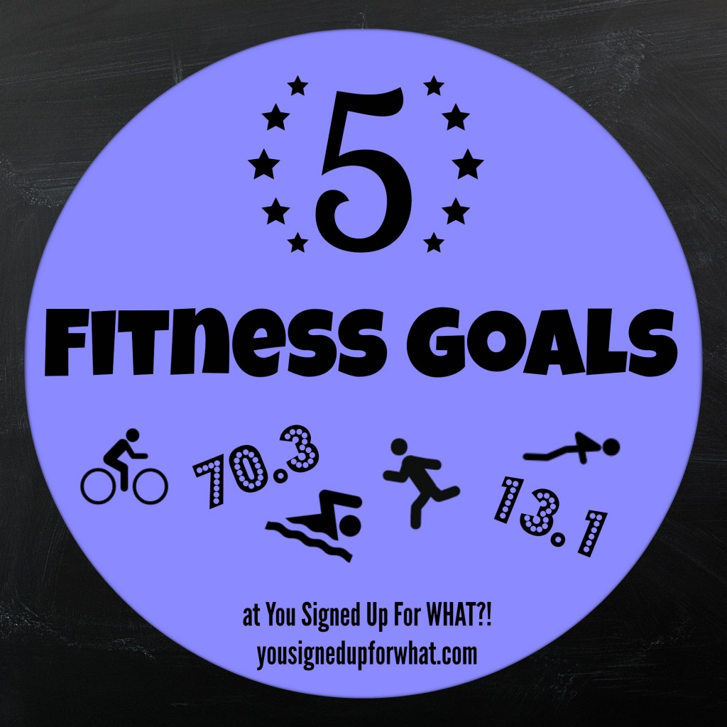Five Fitness Goals