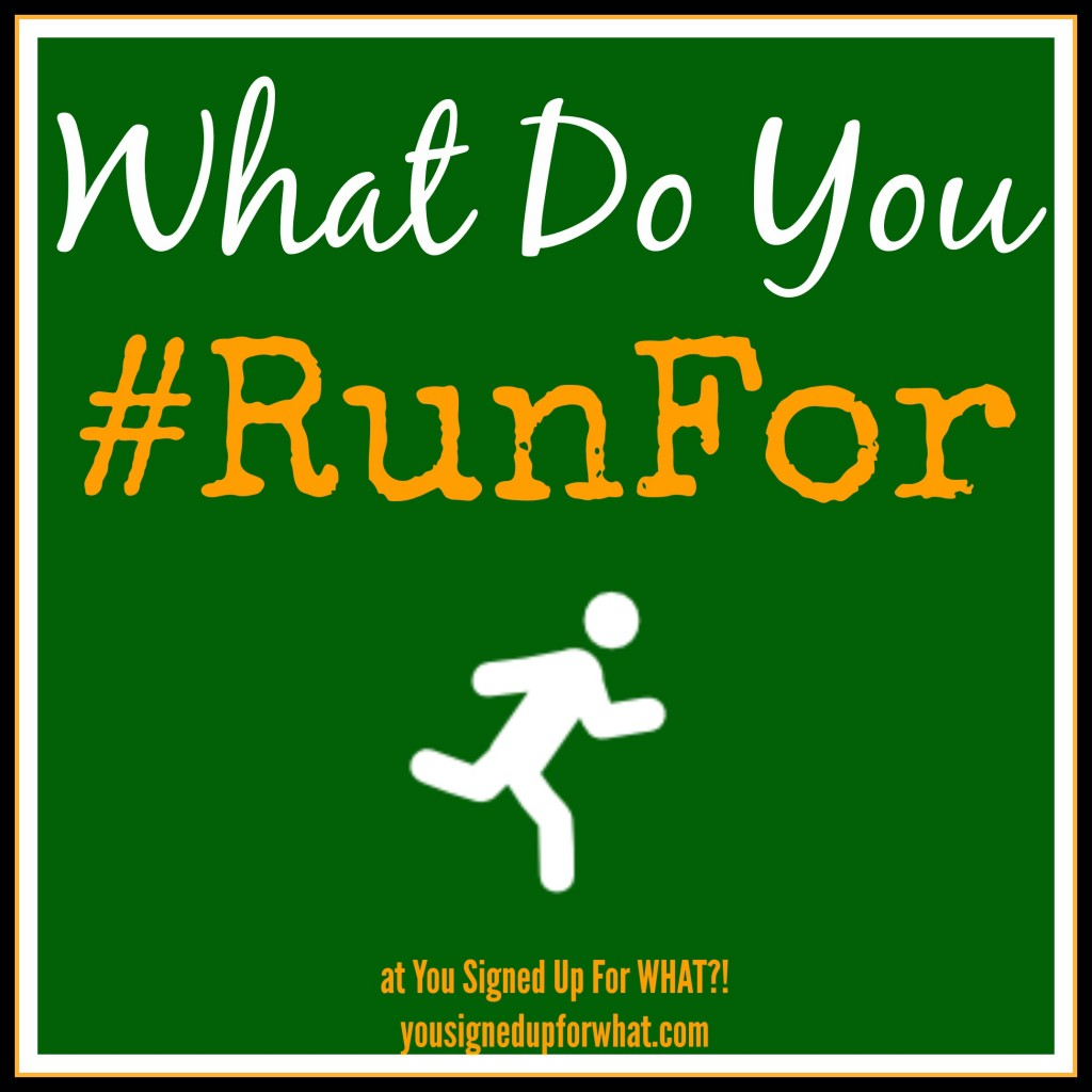 What do you #RunFor