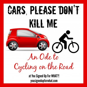 Cars Please Don't Kill Me, An Ode to Cycling on the Road. #triathlon #triathlete #swimbikerun #cycling #fitness #poetry #safety