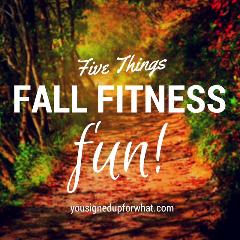 Friday Five Fall Fitness Fun