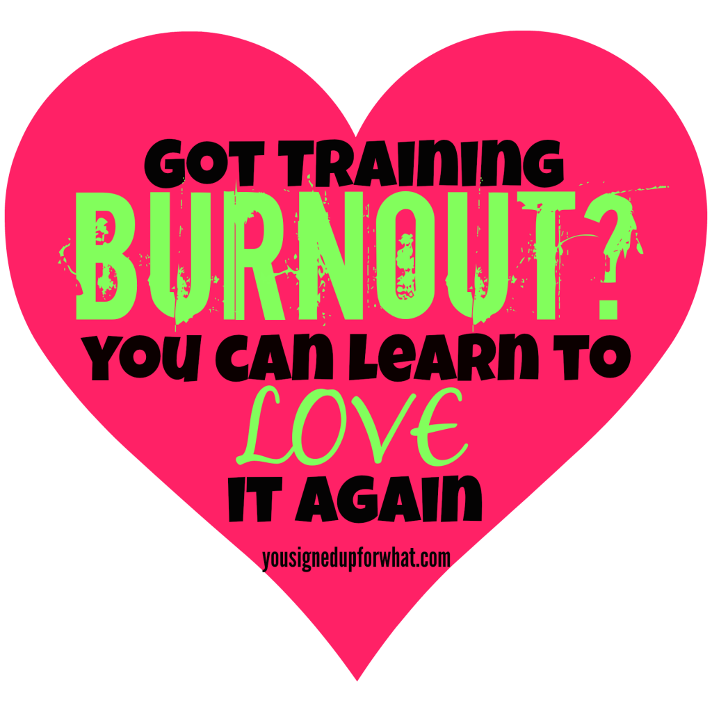 Training Burnout Learn to Love it Again #running #triathlon #fitness #exercise #fitspiration #inspiration #motivation