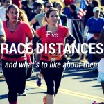 Friday Five: Race Distances and What's To Like About Them