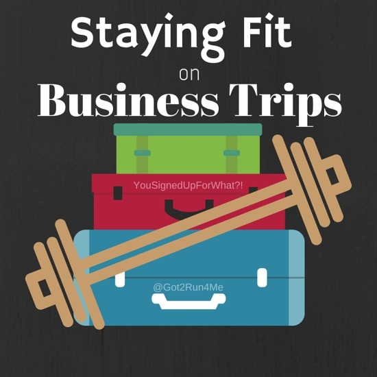 Staying Fit on Business Trips
