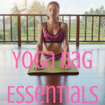 6 Yoga Bag Essentials